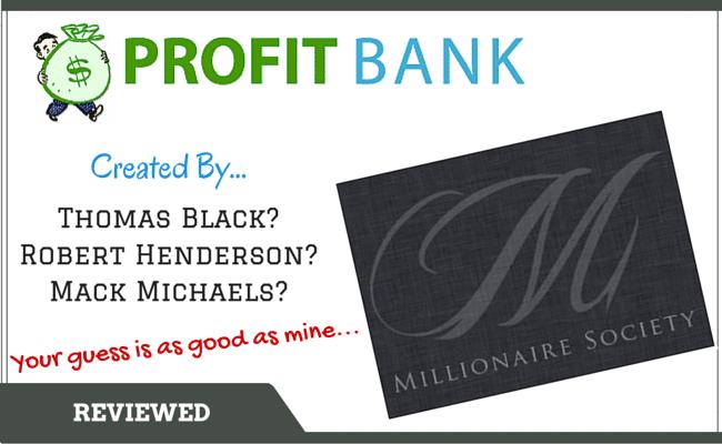 Profit Bank Millionaire Society Scam