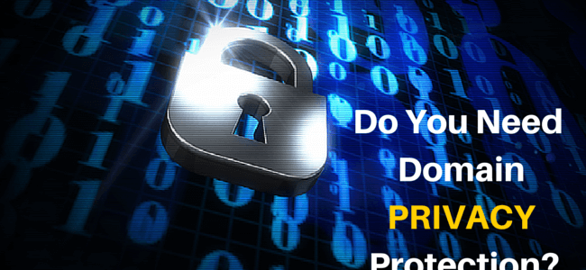 6 Reasons You Need Domain Privacy Protection