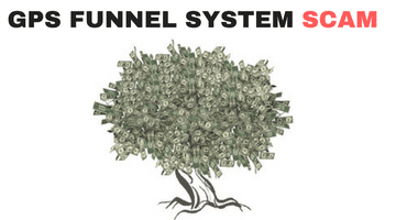 GPS Funnel System Scam