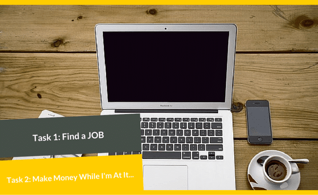 Make Money While Looking For A job