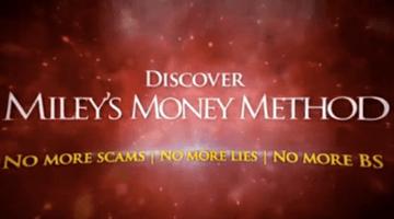 Mileys Money Method