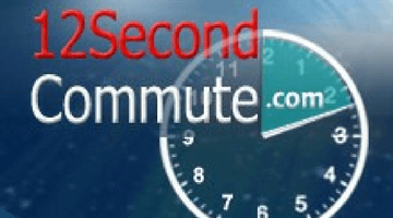 12 Second Commute
