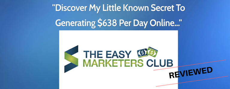Easy Marketers Club Review- The Bits They Left Out