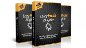 Lazy Profit Engine Review: What To Expect After Buying…