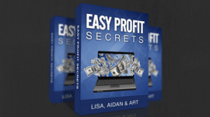 Easy Profit Secrets Review: Secret To Your First $100?