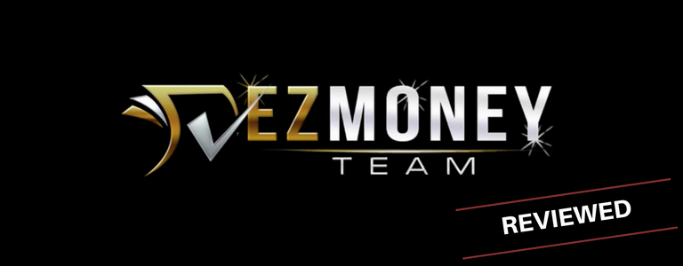 Will The EZ Money Team Scam You Or Are They Legit