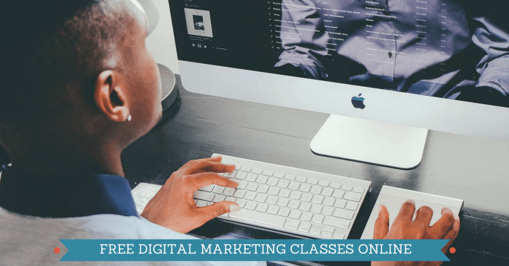 Free Digital Marketing Classes Online