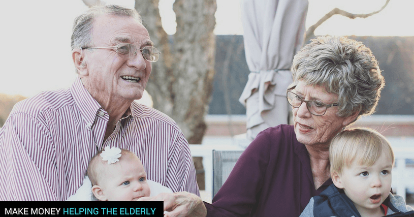 7 Real Ways To Make Money Helping The Elderly